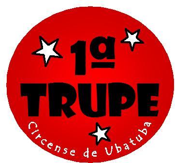 1ª TRUPE - Circense de Ubatuba