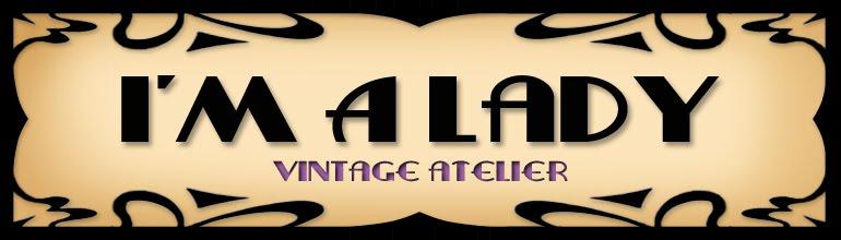 I´m a Lady vintage atelier