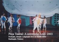 Peça Teatral A Estrelinha Azul (2003)