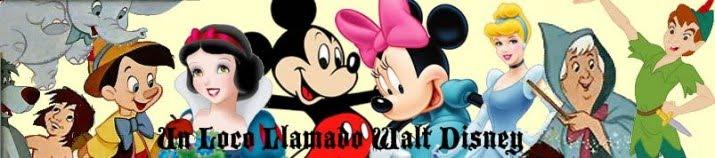 Un loco llamado Walt Disney