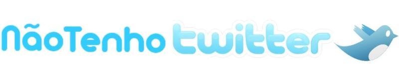 Não tenho Twitter ponto Blogspot ponto com.