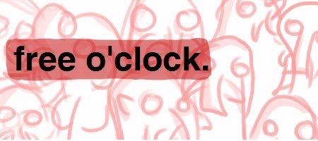 Free O'Clock