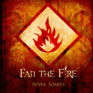 Nívea Soares –  Fan the fire