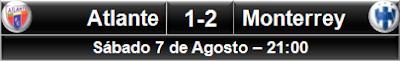 Atlante 1-2 Monterrey