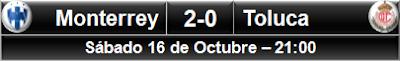 Monterrey 2-0 Toluca