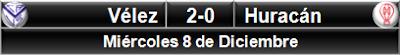 Vélez Sarsfield 2-0 Huracán