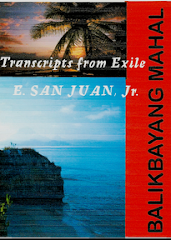 BALIKBAYANG MAHAL: Transcripts from Exile