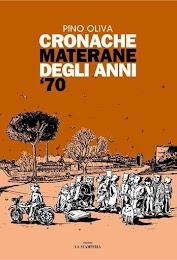 CRONACHE MATERANE DEGLI ANNI 70 (2006)