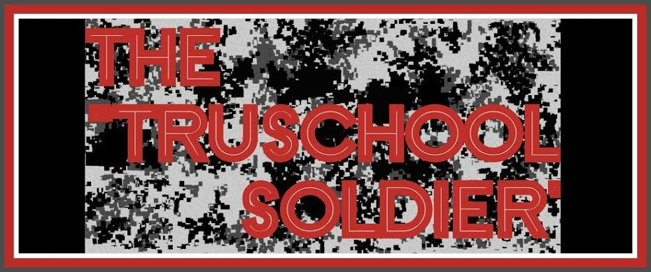 "The ""TruSchool Soldier"""