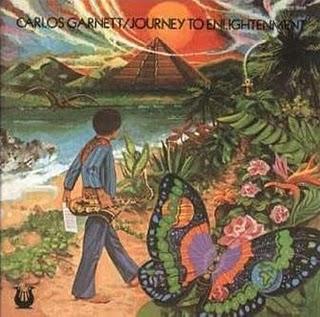 Carlos Garnett - Journey To Enlightenment