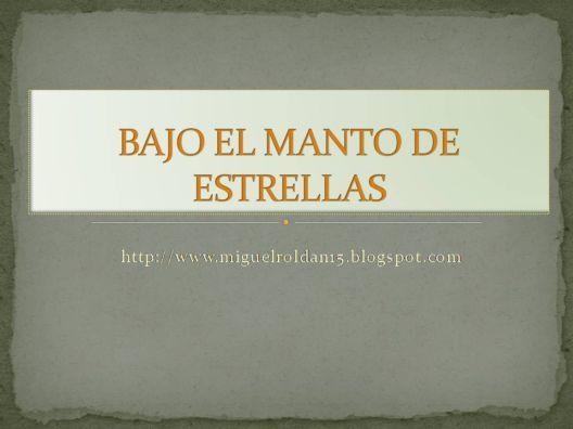BAJO EL MANTO DE ESTRELLAS