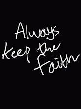 +Always Keep The Faith+