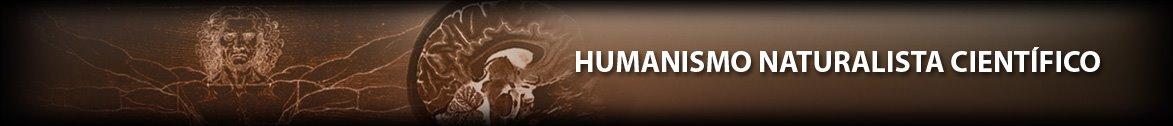 Humanismo Naturalista Científico