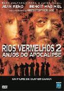 Rios Vermelhos 2 – Anjos do Apocalipse – Dublado