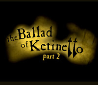 The Ballad of Ketinetto 2 Walkthrough