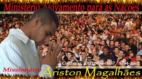 CONFERENCISTA E MISSIONÁRIO ARISTON MAGALHÃES
