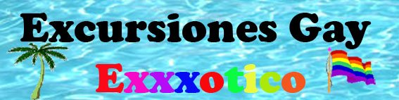 EXCURSIONES GAY EXXXOTICO