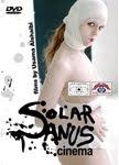 """""""Solar Anus Cinema"""""""