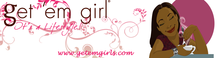 The Official Get 'Em Girl's Blog