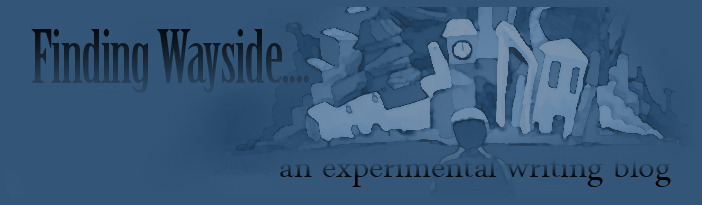 Finding Wayside - A Writing Experiment