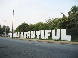 you are beautiful signage