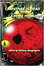 Christmas Is Dead: A Zombie Anthology