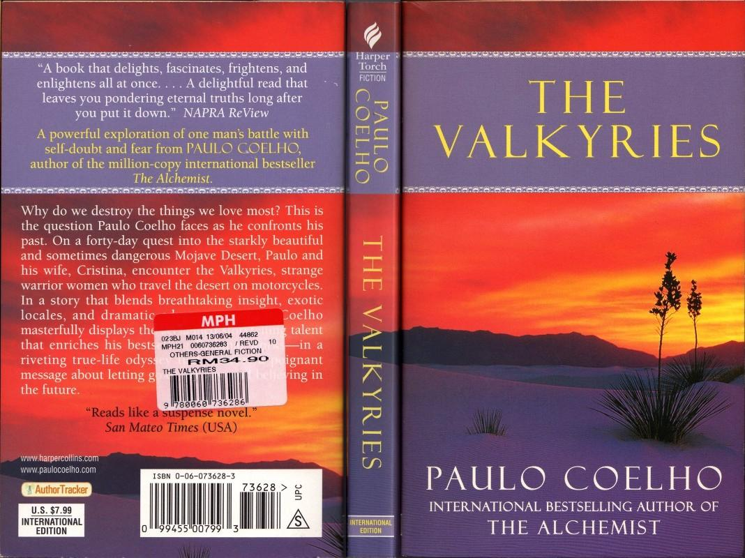"springy jottings the valkyries by paulo coelho the famous writer the world loves and most well known for his book entitled ""the alchemist"" i have to admit that i was a compulsive book buyer when i first"