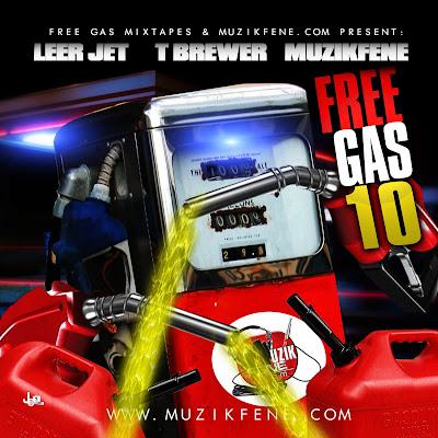 Leer Jet, T.Brewer, Muzikfene – Free Gas 10 (Mixtape)