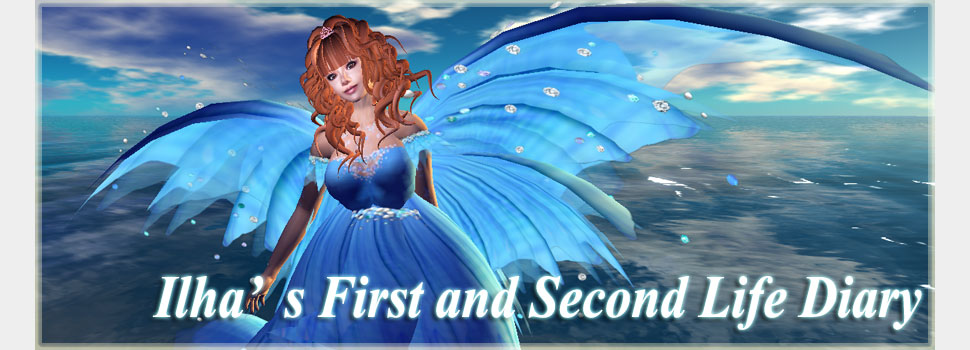 Ilha's First and Second Life Diary
