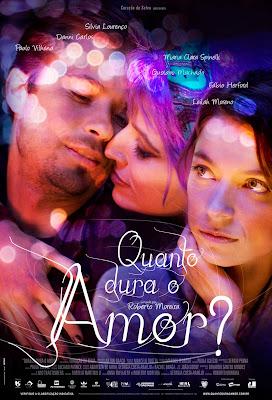 Quanto Dura o Amor? – Nacional – 2010 – Filme Online