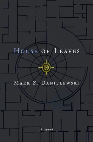"Zapata's Blog: ""House of Leaves"" by Mark Z. Danielewski"