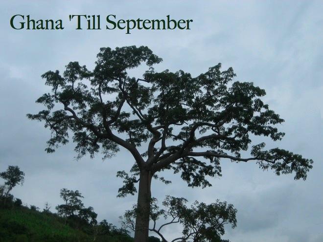 Ghana 'Till September