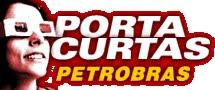 Portas Curtas Petrobras