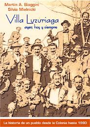 El libro con la historia de Villa Luzuriaga