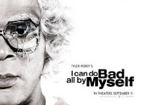 earn with comment: i can do bad all by myself :  movie i do bad