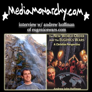 interview w/ andrew hoffman of eugenicswars.com