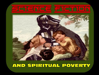 ground zero: science fiction & spiritual poverty