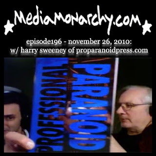 media monarchy episode196 w/ harry sweeney of proparanoidpress.com