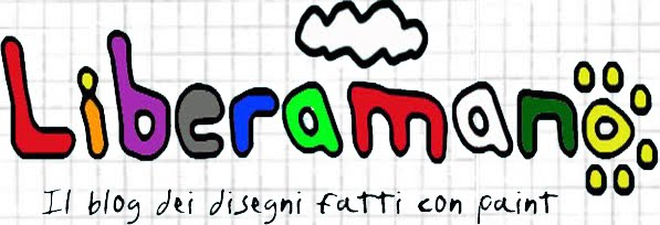 Liberamano - Il blog dei disegni con paint