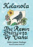 Kelanola the Raven Princess of Oahu