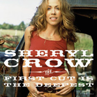 Sheryl Crowe First Cut Is the Deepest