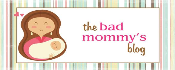 The Bad Mommy's Blog