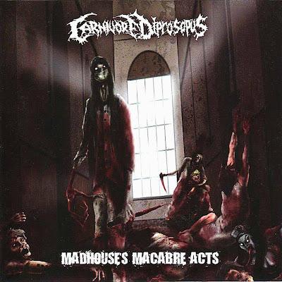 GRINDCORE - Grind/PornoGoreGrind/BrutalDeathMetal... Carnivore+Diprosopus+-+Madhouses+Macabre+Acts+-+Front