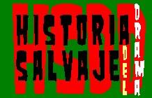 HISTORIA SALVAJE DEL DRAMA