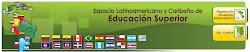ESPACIO LATINOAMERICANO Y CARIBEÑO DE EDUCACION SUPERIOR