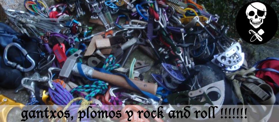 gantxos, plomos y rock and roll!!