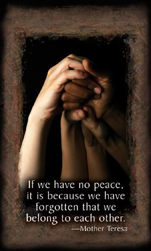 Life is hard, time is short, people need us. We need peace.