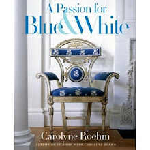 A Passion For Blue & White - Carolyn Roehm
