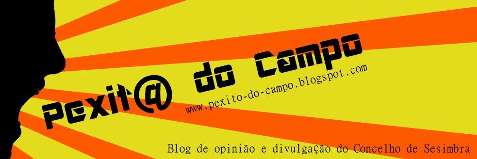 Pexit@'s do Campo