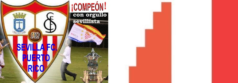 EL SEVILLA F.C. de PUERTO RICO CAMPEN DE LA LIGA REGULAR Y DE LA FINAL DE PASE A LA CONCACAF